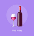 red wine poster bottle burgundy merlot and glass vector image