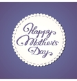 Embroidered lettering Happy mothers day