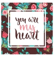 floral card with romantic phrase vector image