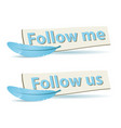 follow board vector image vector image