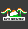 happy republic day of india indian flag and taj vector image