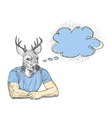Skech of hipster deer with a empty speech bubble vector image vector image