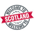 welcome to scotland red round vintage stamp vector image vector image