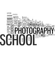 is photography school your dream text background vector image vector image