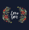 love you flowers vector image vector image