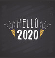 new year greeting card hello 2020 typographic vector image