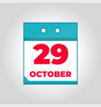 29 october flat daily calendar icon vector image