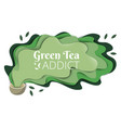 green tea spilling from cup paper art vector image vector image