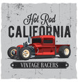 hot rod california vintage poster vector image vector image