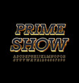 elite poster prime show textured black and vector image