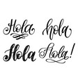 set handwritten phrase hello in spanish vector image vector image