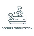 doctors consultation line icon linear vector image vector image