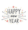 happy new year with lettering vector image vector image