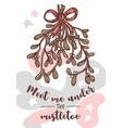 meet me under mistletoe quote greeting card vector image