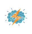 so strong design element with cloud and lightning vector image vector image