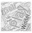 Golf Tips for Winter Word Cloud Concept vector image vector image