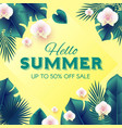 hello summer tropical design template with palm vector image vector image