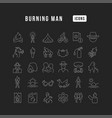 line icons burning man vector image