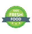 modern green eco badge 100 percent fresh food vector image vector image
