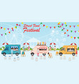 street food truck festival with food and drink vector image