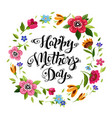 happy mothers day card with calligraphy and flower vector image vector image
