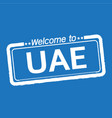 welcome to uae united arab emirates design vector image