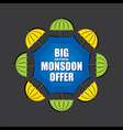 big end of season monsoon offer banner design vect vector image