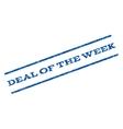 Deal Of The Week Watermark Stamp vector image vector image