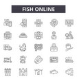 fish online line icons signs set outline vector image