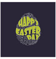 happy easter text inside egg vector image vector image