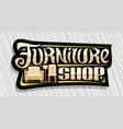 logo for furniture shop vector image