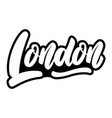 london capital england lettering phrase on vector image vector image