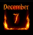 seventh december in calendar of fire icon on vector image vector image