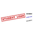 grunge student loan scratched rectangle stamp vector image vector image