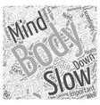 The Body and Mind in Healthy Aging Word Cloud vector image vector image