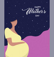 happy mothers day card of pregnant woman vector image vector image