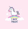 sweet unicorn and slogan vector image vector image