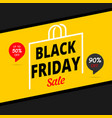 black friday sale banner or poster 90 off 50off vector image vector image