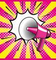 pop art bullhorn colorful cartoon vector image