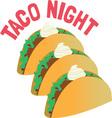 Taco Night vector image vector image