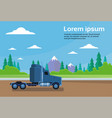 truck trailer cabin on road over mountains vector image vector image