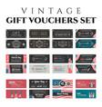 vintage gift vouchers set vector image vector image