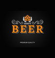 beer logo with vintage floral ornates on black vector image vector image