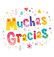 muchas gracias many thanks in spanish vector image vector image