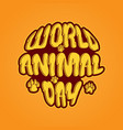 world animal day 4 october emblem vector image