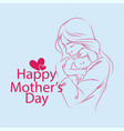 background hand drawn mother with baby vector image vector image
