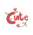 cute girlish design element with inspirational vector image vector image