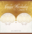 happy ramadan golden greeting card vector image