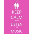 keep calm poster with music man and woman vector image vector image