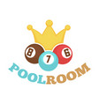 poolroom colorful logo label with balls and yellow vector image vector image
